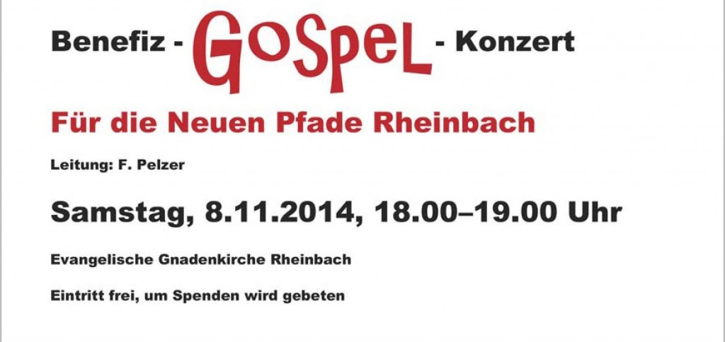 Benefiz-Gospel-Konzert Samstag, 8. November 2014