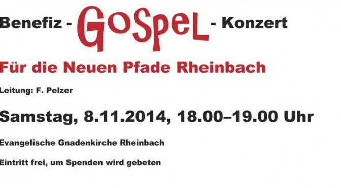 Benefiz-Gospel-Konzert Samstag, 8. November 2014